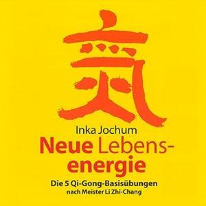 Neue Lebensenergie Hörbuch