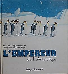L' Empereur de l'Antarctique