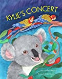 img - for KYLIE'S CONCERT Goal Setting Children's Picture Book (Life Skills Childrens eBooks Fully Illustrated Version 13) book / textbook / text book