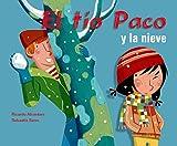 img - for El tio Paco y la nieve book / textbook / text book