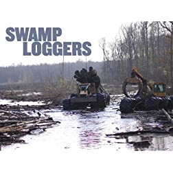 Swamp Loggers Season 3