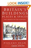 Britain's Buildings, Place and Spaces: The unseen in the everyday