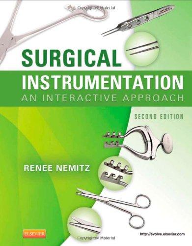 Surgical Instrumentation: An Interactive Approach, 2E
