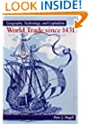 World Trade Since 1431: Geography, Technology, and Capitalism