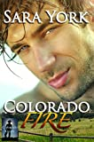 Colorado Fire (Colorado Heart Book 2) (English Edition)