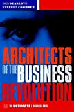 img - for Architects of the Business Revolution: The Ultimate E-Business Book book / textbook / text book