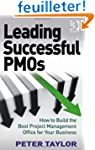 Leading Successful PMOs: How to Build...