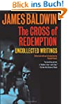 The Cross of Redemption: Uncollected...