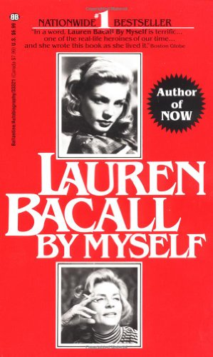 Lauren Bacall: By Myself
