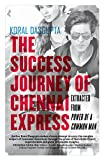 img - for The Success Journey of Chennai Express Extracted from Power of A Common Man book / textbook / text book