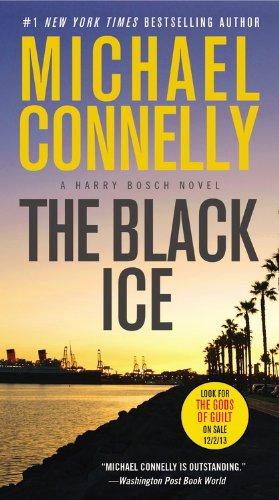 The Black Ice (Harry Bosch) (Bosch Series Connelly compare prices)