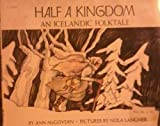 img - for half a kingdom, an Icelandic folktale book / textbook / text book