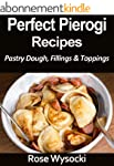 Perfect Pierogi Recipes (English Edit...