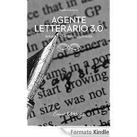 Agente letterario 3.0. Reloaded.: Versione aggiornata 2014