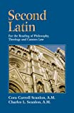 img - for Second Latin: Preparation for the Reading of Philosophy, Theology and Canon Law book / textbook / text book