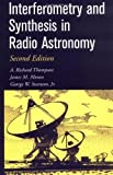 img - for Interferometry and Synthesis in Radio Astronomy 2nd edition by Thompson, A. Richard, Moran, James M., Swenson Jr., George W (2001) Hardcover book / textbook / text book