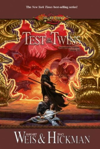 Test of the Twins: Legends, Volume Three: 3 (Dragonlance Legends) by Tracy Hickman, Margaret Weis