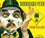 Martyn Jacques Jacques: Shockheaded Peter - A Junk Opera