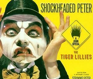 Jacques: Shockheaded Peter - A Junk Opera