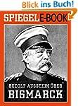Rudolf Augstein �ber Bismarck: Mit ei...