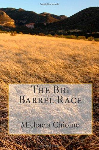 The Big Barrel Race