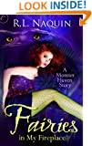 Fairies in My Fireplace (A Monster Haven Story Book 3)