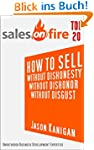 How To Sell...Without Dishonesty...Wi...