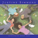 God, Can You Hear Me? (0061153974) by Simmons, Justine