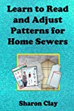 img - for Learn to Read and Adjust Patterns For Home Sewers (Learn to Sew) book / textbook / text book