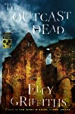 The Outcast Dead (Ruth Galloway Mystery)