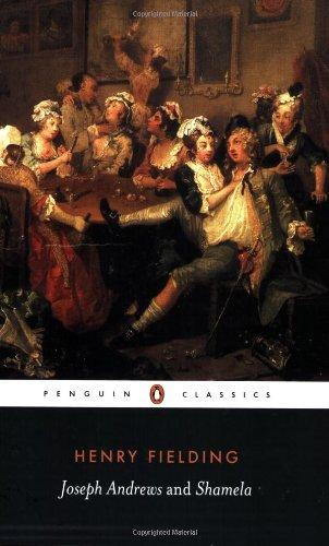 Joseph Andrews/Shamela (Penguin Classics)