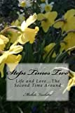 img - for Steps Times Two...Love and Life the Second Time Around book / textbook / text book