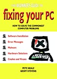 img - for The Beginner's Guide to Fixing Your PC book / textbook / text book