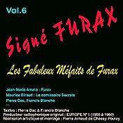 Les fabuleux méfaits de Furax (Signé Furax 6) | Pierre Dac, Francis Blanche