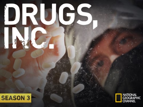 Drugs, Inc. Season 3