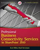 Professional Business Connectivity Services in SharePoint 2010 Front Cover