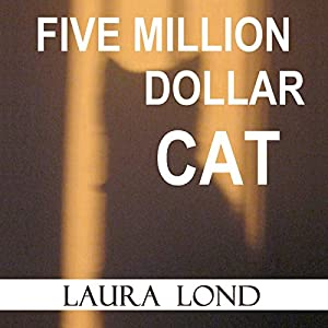 Five Million Dollar Cat Audiobook