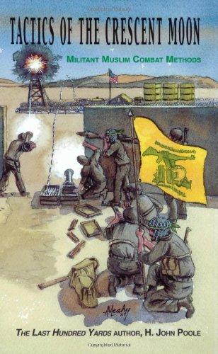 tactics-of-the-crescent-moon-militant-muslim-combat-methods