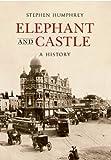 Stephen Humphrey Elephant & Castle: A History