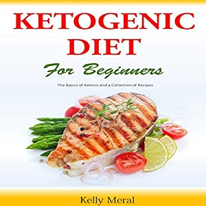 The Ketogenic Diet for Beginners Audiobook
