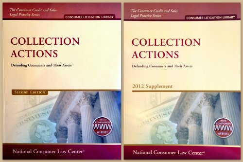 Collection Actions with 2012 Supplement: Defending...