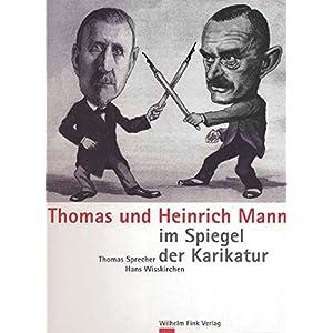 Thomas und Heinrich Mann im Spiegel der Karikatur