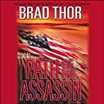 Path of the Assassin: A Thriller (       ABRIDGED) by Brad Thor Narrated by Armand Schultz