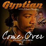 Come Over (feat. Makia Downing)