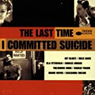 The Last Time I Committed Suicide (1997 Film)