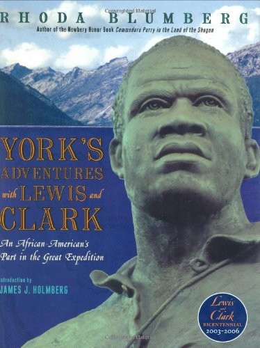 York's adventures with Lewis and Clark : an African-American's part in the great expedition
