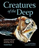 Erich Hoyt Creatures of the Deep: In Search of the Sea's