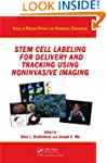 Stem Cell Labeling for Delivery and T...