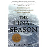 The Final Season: Fathers, Sons, and One Last Season in a Classic American Ballpark (Honoring a Detroit Legend)
