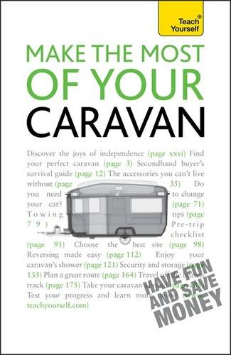 Make the Most of Your Caravan: Teach Yourself (Teach Yourself - General)